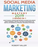 Knjiga Social Media Marketing Mastery 2019